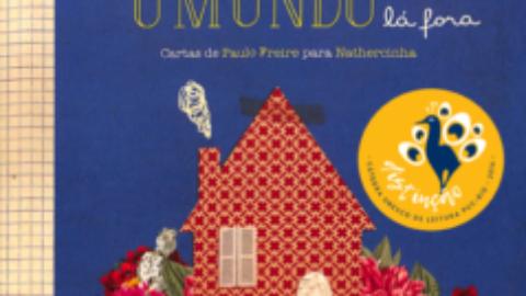 A casa e o mundo lá fora: cartas de Paulo Freire para Nathercinha