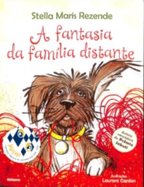 A fantasia da família distante