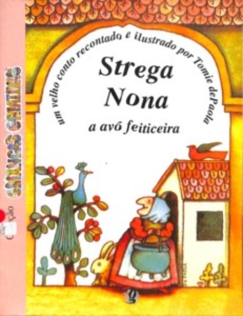 Strega Nona: a avó feiticeira